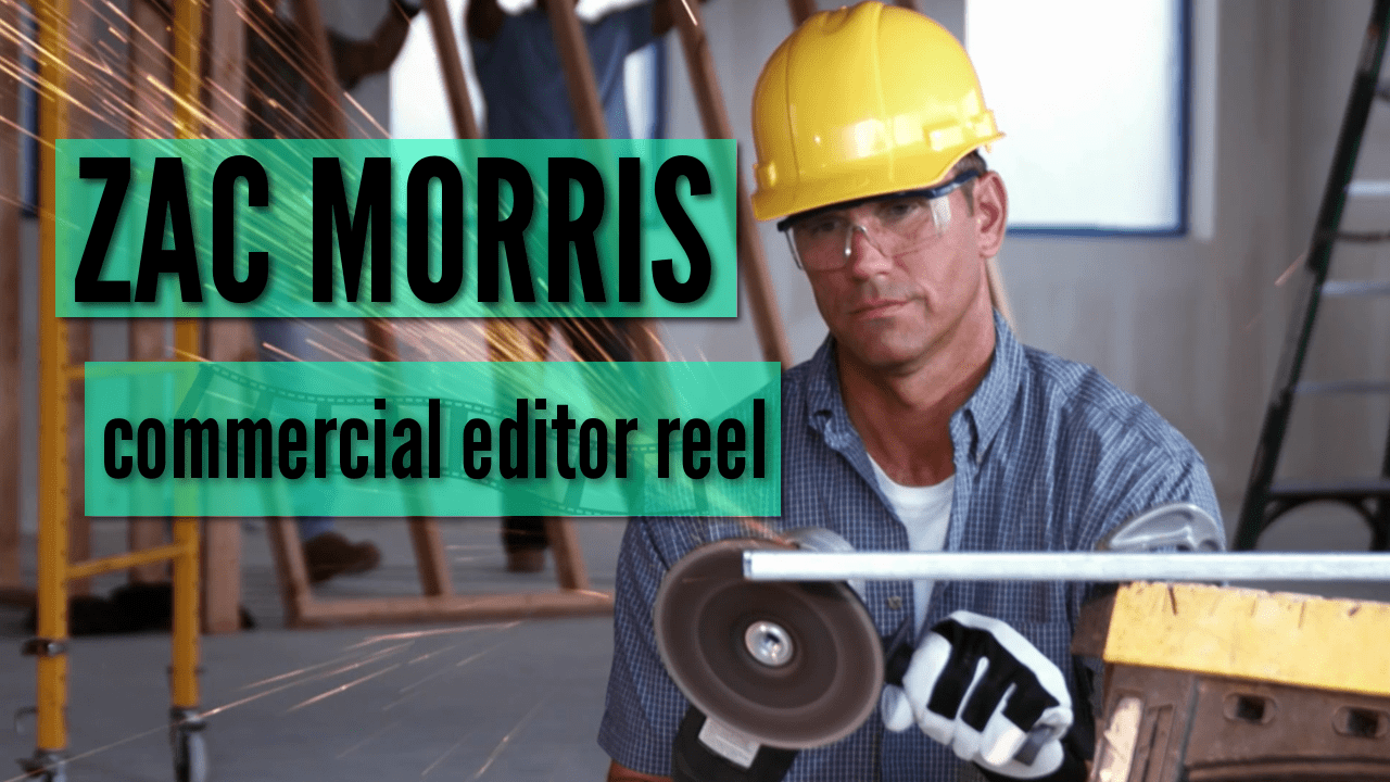 Zac Morris - Commercial Editor Reel